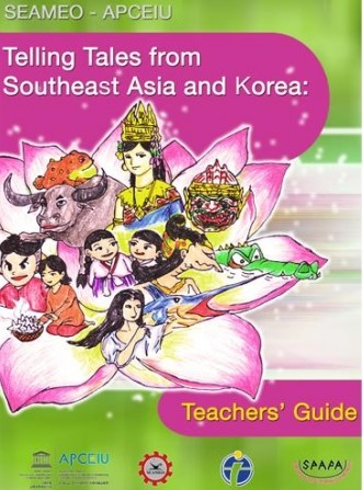 Telling Tales from Southeast Asia and Korea Teachers' Guide